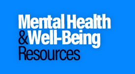 Mental Health & Well-being Resources